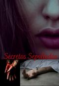 """Portada del libro """"Secretos Sepultados"""""""