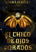 """Portada del libro """"El Chico De Ojos Dorados"""""""