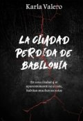"""Portada del libro """"La ciudad perdida de Babilonia"""""""