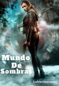 """Portada del libro """"Mundo De Sombras """""""