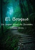 """Portada del libro """"El Bosque (un lugar lleno de secretos)"""""""