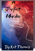 "Book cover ""A Perfect Murder"""