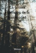 """Portada del libro """"La última esperanza de la humanidad"""""""