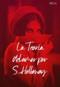"""Portada del libro """"La teoría del amor por S. Holloway """""""