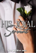 "Book cover ""His Loyal Servant """