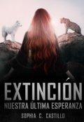 """Portada del libro """"Extinción, nuestra última esperanza."""""""