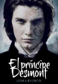 """Portada del libro """"El príncipe Desmont : Legados de Sangre l ©"""""""