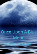 "Book cover ""Once Upon A Blue Moon"""