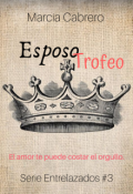 """Portada del libro """"Esposo Trofeo - Entrelazados #3"""""""