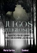 """Portada del libro """"Juegos Peligrosos"""""""