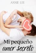 """Portada del libro """"Mi pequeño amor secreto (completa)"""""""