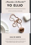 "Portada del libro ""Yo Elijo (5o Serie Lavalle)"""