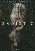 """Portada del libro """"Sadistic"""""""
