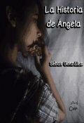 """Portada del libro """"La Historia de Ángela"""""""