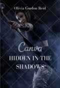 "Book cover ""Hidden in the Shadows: Book Three """