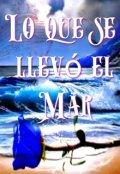 """Portada del libro """"Lo que se llevó el mar."""""""