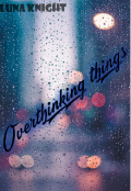 "Book cover ""Overthinking things """