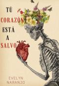 """Portada del libro """"Tú corazón está a salvo"""""""