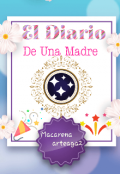 """Portada del libro """"El Diario De Una Madre """""""