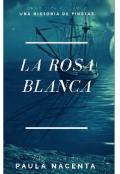 """Portada del libro """"La Rosa Blanca"""""""