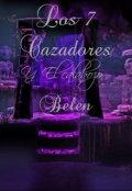 """Portada del libro """"Los 7 Cazadores y El Calabozo Belen 1"""""""
