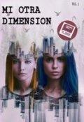 """Portada del libro """"Mi Otra Dimension ( sin editar )"""""""