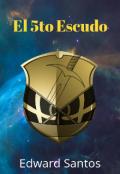 """Portada del libro """"El 5to Escudo"""""""