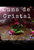 """Portada del libro """"Luna De Cristal """""""
