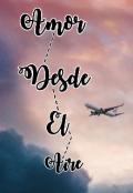 """Portada del libro """"Amor Desde El Aire"""""""