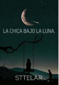 """Portada del libro """"La chica bajo la Luna """""""
