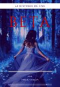 "Portada del libro ""La historia de una Beta"""