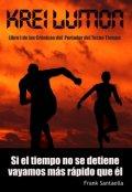 """Portada del libro """"Crónicas del Portador del Tecno Tiempo (i): Krei Lumon"""""""