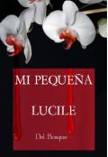 """Portada del libro """"Mi pequeña Lucile"""""""