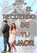 """Portada del libro """"El Recuerdo De Tu Amor"""""""