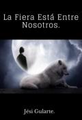 """Portada del libro """"La Fiera Está Entre Nosotros. """""""