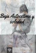"""Portada del libro """"Baja Autoestima Y Soledad """""""