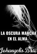 "Portada del libro ""La Oscura Mancha En El Alma."""