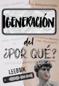 """Portada del libro """"La generación del por qué."""""""