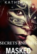 "Book cover ""Masked ( Secrets and lies series #2)"""