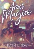 """Portada del libro """"Amor Mágico"""""""