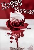 """Portada del libro """"Rosas Blancas (#4 Chicas)"""""""
