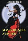 """Portada del libro """"Mavis De NiÑa A Mujer"""""""