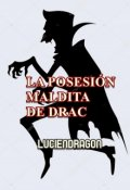 """Portada del libro """"La Posesión Maldita De Drac"""""""