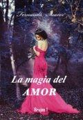 """Portada del libro """"La magia del amor (brujas 1) """""""