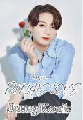 """Portada del libro """"Future Love [jungkook Fanfic] - Bts"""""""