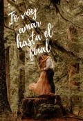 """Portada del libro """"Te Voy Amar Hasta El Final"""""""