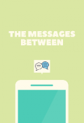 "Book cover ""The Messages Between"""