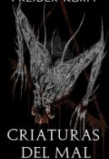 """Portada del libro """"Criaturas del mal"""""""