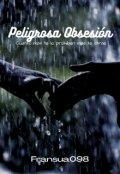 """Portada del libro """"Peligrosa Obsesion"""""""