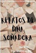 """Portada del libro """"Relatos De Una SoÑadora"""""""